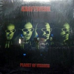 Kraftwerk - Planet Of Visions