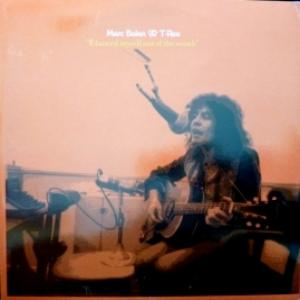 Marc Bolan And T. Rex - I Danced Myself Out Of The Womb