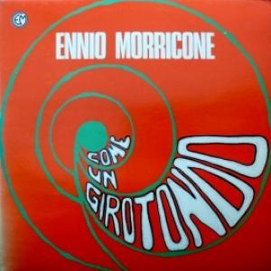 Ennio Morricone - Come Un Girotondo