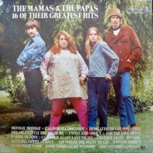 Mamas & Papas,The - 16 Of Their Greatest Hits (RE)