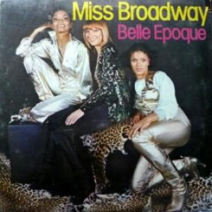 Belle Epoque - Miss Broadway