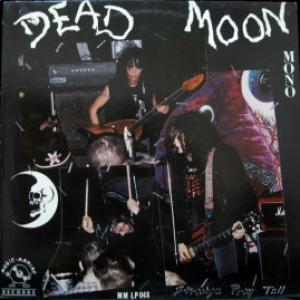 Dead Moon - Strange Pray Tell