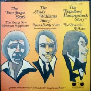 Alan Caddy Orchestra and Singers - The Tom Jones/ Andy Williams/ Engelbert Humperdinck Stories