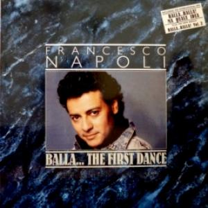 Francesco Napoli - Balla... The First Dance