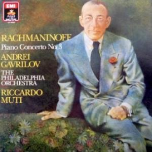Сергей Рахманинов (Sergei Rachmaninoff) - Piano Concert No.3 (feat. A.Gavrilov & R.Muti)