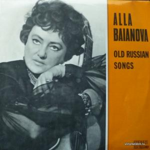 Alla Baianova (Алла Баянова) - Old Russian Songs