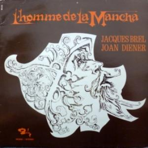 Jacques Brel - L'Homme De La Mancha (feat. Joan Diener)
