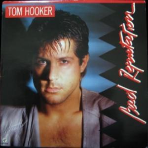 Tom Hooker - Bad Reputation