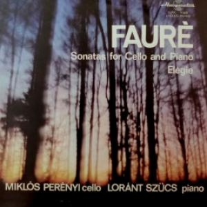 Gabriel Faure - Sonatas For Cello And Piano / Elegie