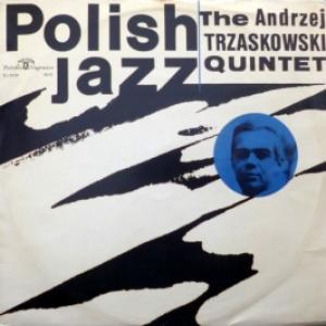 Andrzej Trzaskowski Quintet, The - Polish Jazz Vol. 4