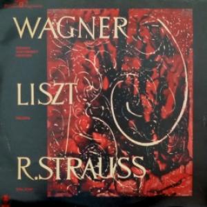 Richard Wagner/Ferenc Liszt/Richard Strauss - Увертюра К Опере