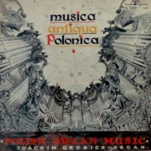 Joachim Grubich - Polska Muzyka Organowa