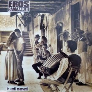 Eros Ramazzotti - In Certi Momenti (EX/EX)
