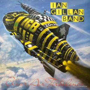 Ian Gillan Band - Clear Air Turbulence