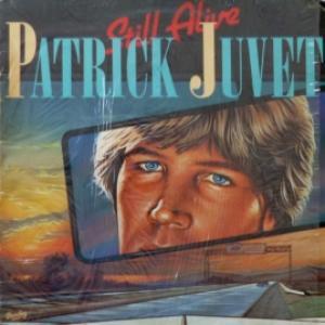 Patrick Juvet - Still Alive