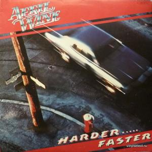 April Wine - Harder.....Faster