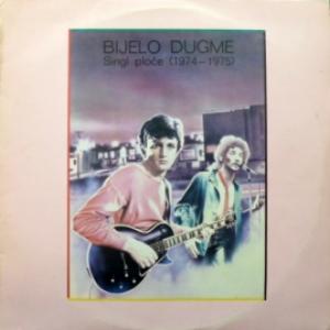 Bijelo Dugme (Goran Bregović) - Singl Ploče (1974-1975)