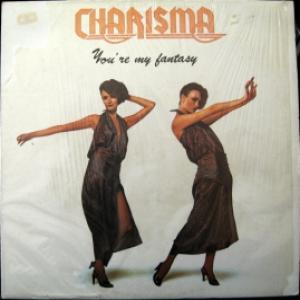 Charisma - You're My Fantasy