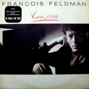 Francois Feldman - Vivre, Vivre