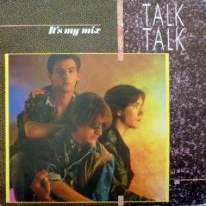 Talk Talk - It's My Mix