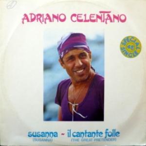 Adriano Celentano - Susanna (Susanna) / Il Cantante Folle (The Great Pretender)