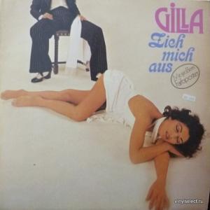 Gilla - Zieh Mich Aus