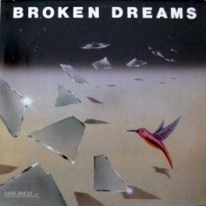 Broken Dreams - Broken Dreams