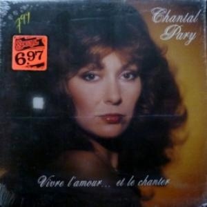 Chantal Pary - Vivre L'amour...Et Le Chanter