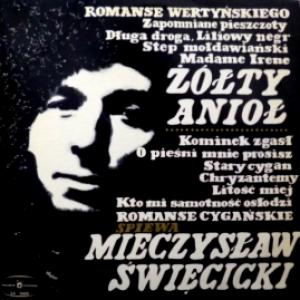 Mieczyslaw Swiecicki - Śpiewa Romanse Wertyńskiego (Żółty Anioł)