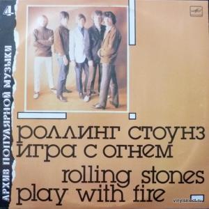 Rolling Stones,The - Игра С Огнем / Play With Fire