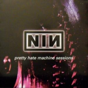 Nine Inch Nails - Pretty Hate Machine Sessions