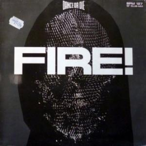 Dance Or Die - Fire! (12