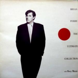 Bryan Ferry/Roxy Music - Bryan Ferry - The Ultimate Collection With Roxy Music
