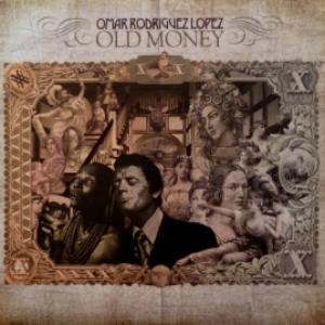 Omar Rodriguez-Lopez (The Mars Volta) - Old Money