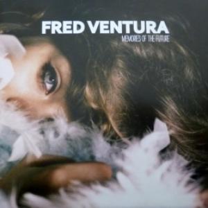 Fred Ventura - Memories Of The Future