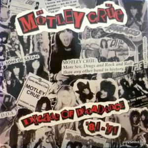 Motley Crue - Decade Of Decadence '81-'91
