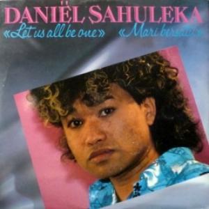 Daniel Sahuleka - Let Us All Be One