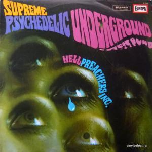 Hell Preachers Inc. - Supreme Psychedelic Underground