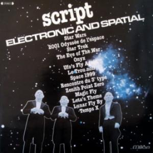 Script - Electronic And Spatial