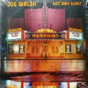 Joe Walsh (ex-James Gang, ex-Eagles) - Got Any Gum?