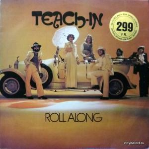 Teach In - Roll Along