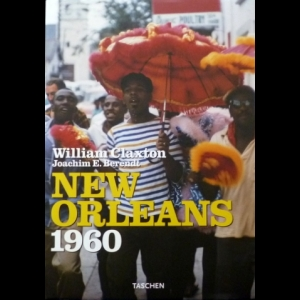 William Claxton, Joachim E. Berendt - New Orleans 1960