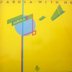 Jabula - Jabula With Me