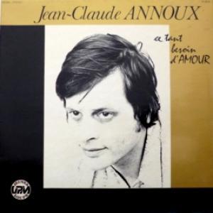 Jean-Claude Annoux - Ce Tant Besoin D'Amour