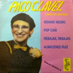 Paco Clavel - Verano Negro / Pop Cañi / Rebajas, Rebajas / Almacenes Ruiz