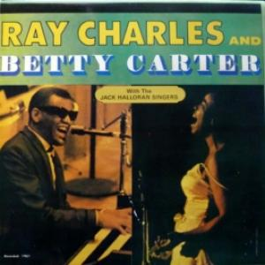 Ray Charles And Betty Carter - Ray Charles And Betty Carter With The Jack Halloran Singers