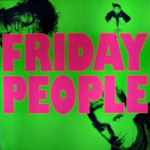 Friday People - Friday People