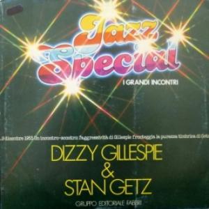 Dizzy Gillespie & Stan Getz - Jazz Special - I Grandi Incontri