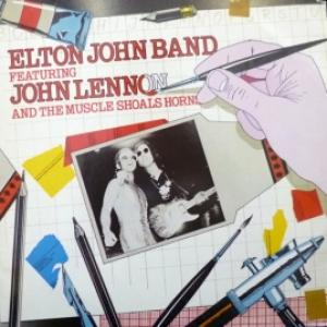 Elton John Band Feat. John Lennon & The Muscle Shoals Horns - Elton John Band Feat. John Lennon & The Muscle Shoals Horns (Club Edition )