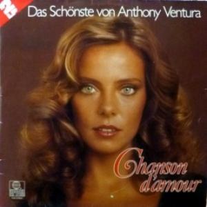 Anthony Ventura - Chanson D'Amour - Das Schonste Von Anthony Ventura
